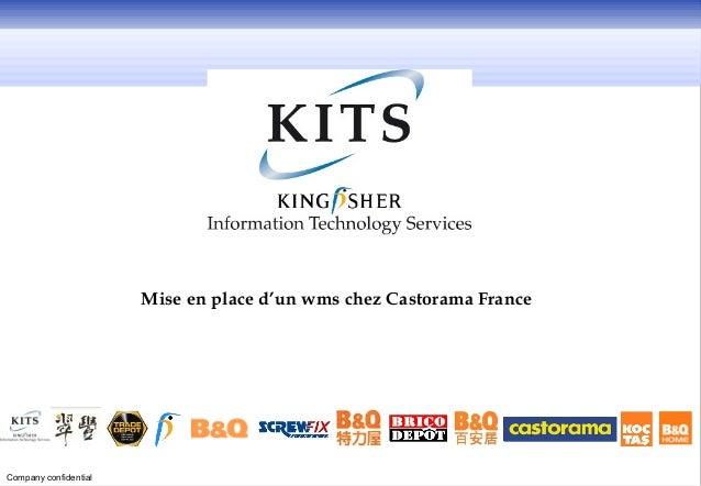 Mise en place d'un wms chez Castorama FranceCompany confidential