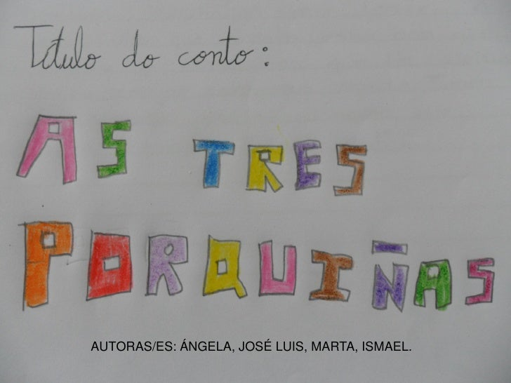 AUTORAS/ES: ÁNGELA, JOSÉ LUIS, MARTA, ISMAEL.