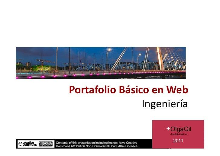 PortafolioBásicoenWeb                Ingeniería                     +OlgaGil                      olgagil@olgagil.es ...