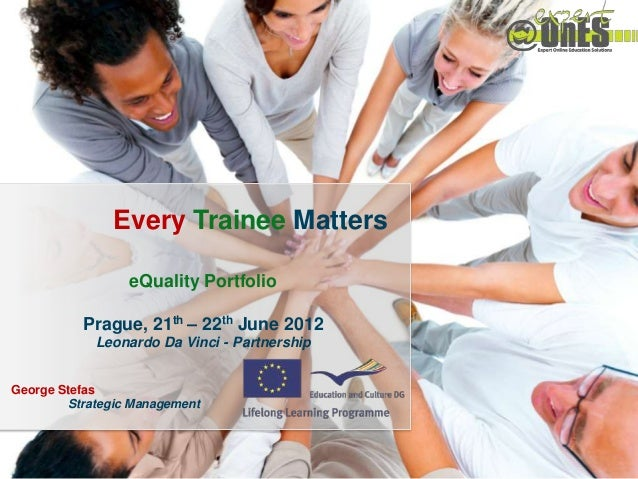 Every Trainee Matters / 2010-1-ROI-LE004-0677111               Every Trainee Matters                 eQuality Portfolio   ...