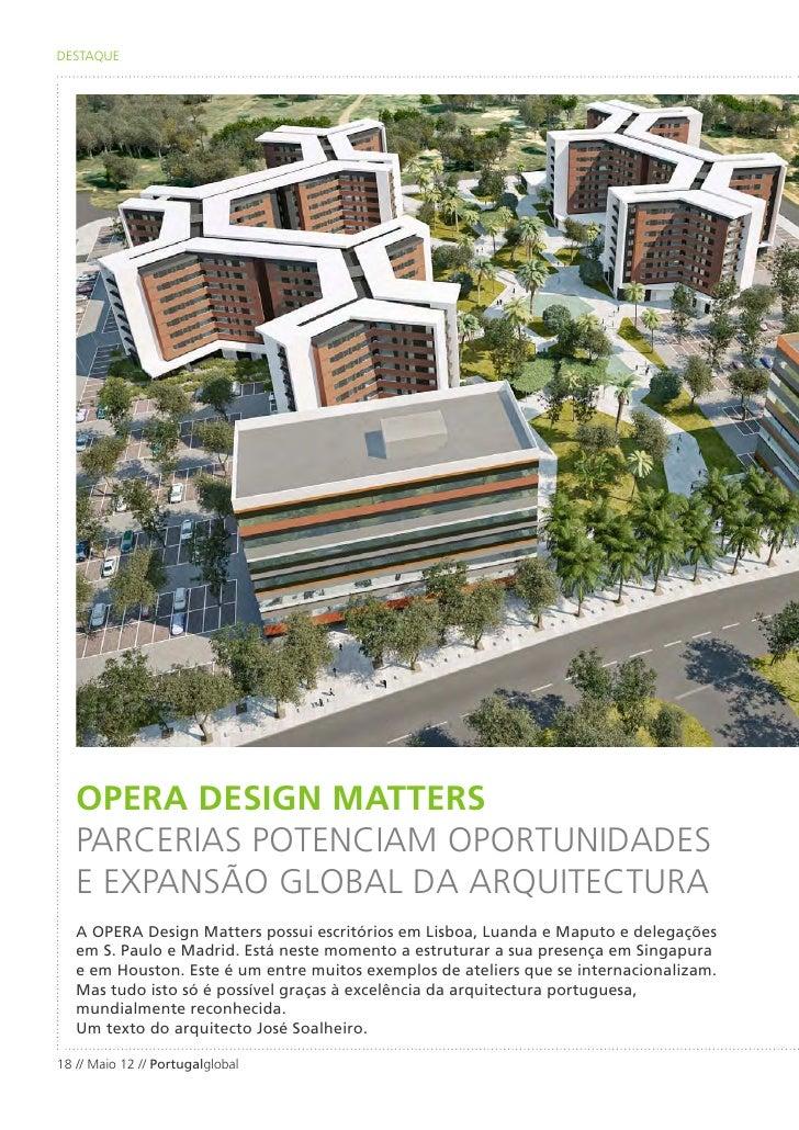 DESTAQUE   OPERA DESIGN MATTERS   PARCERIAS POTENCIAM OPORTUNIDADES   E EXPANSÃO GLOBAL DA ARQUITECTURA   A OPERA Design M...