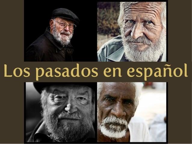 Los pasados en español