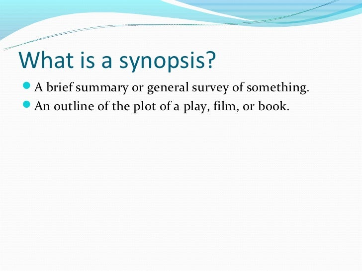 writing a synopsis of an essay Plot summaries serve as useful short-hand guides to novels literary editors use them on book jackets, reviewers incorporate them into their critiques and literature students use them in.