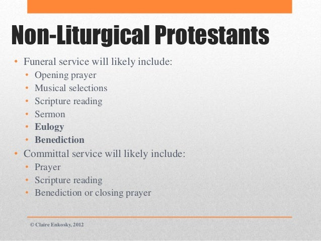 Non-Liturgical Protestants Funeral Rites