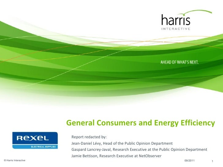 General Consumers and Energy Efficiency                        Report redacted by:                        Jean-Daniel Lévy...