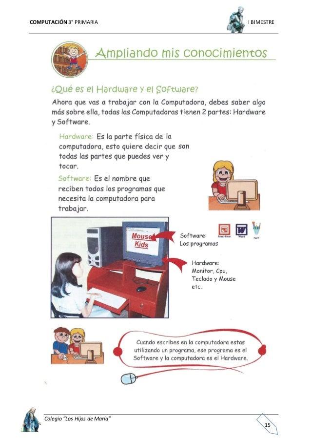 """COMPUTACIÓN 3° PRIMARIA I BIMESTRE Colegio """"Los Hijos de María"""" 16"""