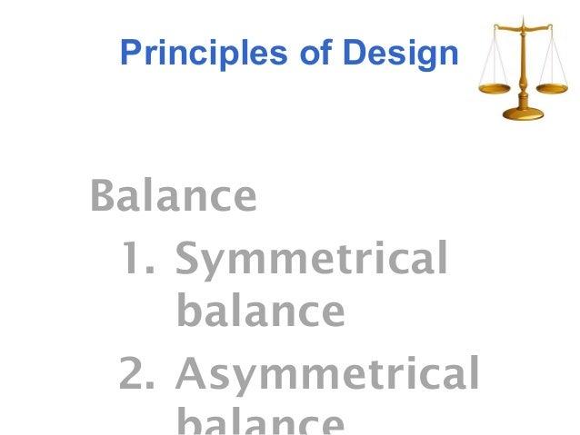 Principles Of Art Symmetrical Balance : Principle of design