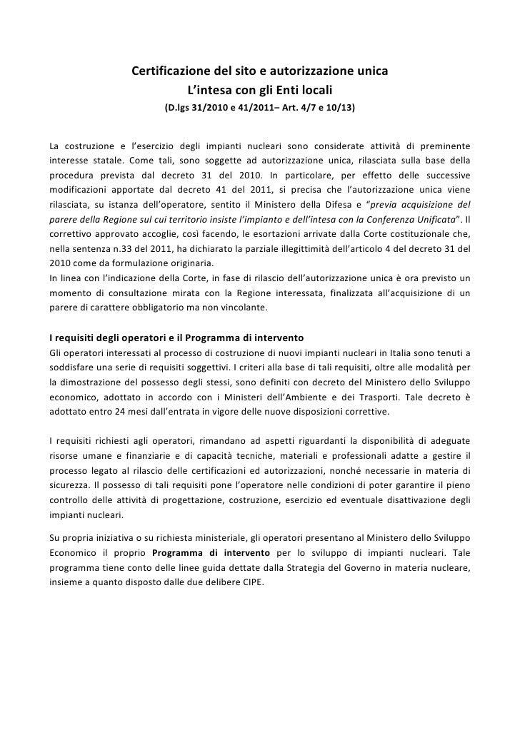 Certificazione del sito e autorizzazione unica                                L'intesa con gli Enti locali                ...