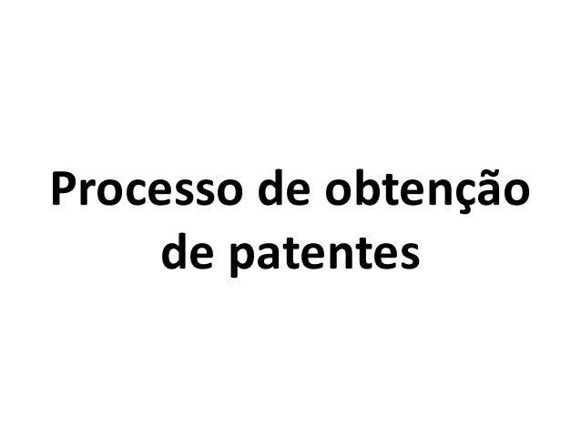 Processo de obtenção de patentes