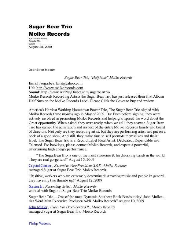 """Sugar Bear Trio Moiko Records 108 Church Street Arcadia Mo. 63621 August 28, 2009 Dear Sir or Madam: Sugar Bear Trio """"Half..."""