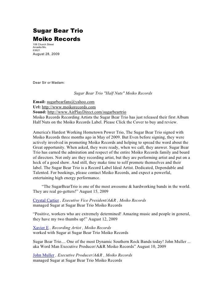 Sugar Bear Trio Moiko Records 108 Church Street Arcadia Mo. 63621 August 28, 2009     Dear Sir or Madam:                  ...