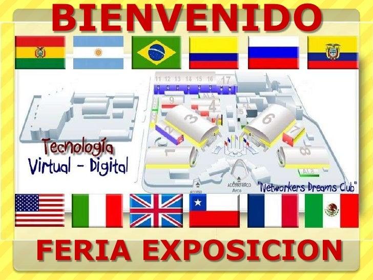BIENVENIDO<br />FERIA EXPOSICION<br />