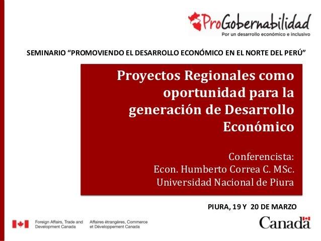 8b0b04d14f Título de ponencia Nombre expositor y cargo Proyectos Regionales como  oportunidad para la generación de Desarrollo ...