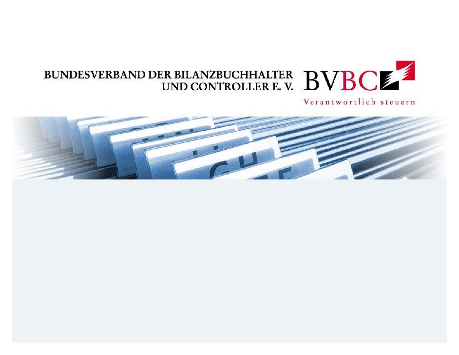 2        Kurzpräsentation des BVBC             Struktur des BVBC             Die Selbstständigen - BVBC.XpertReferentin: B...