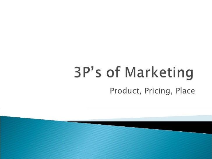 3p u0026 39 s of marketing