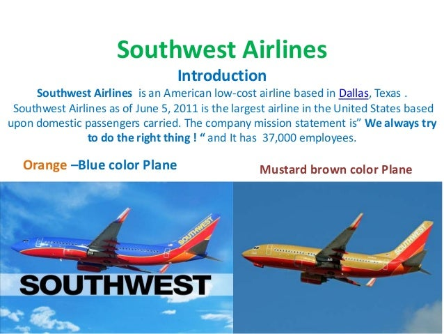 an introduction to southwest airlines Organizational structure of southwest airlines what is organizational structure and how is it important to an organization introduction • decision making.