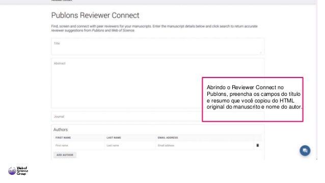 Abrindo o Reviewer Connect no Publons, preencha os campos do título e resumo que você copiou do HTML original do manuscrit...