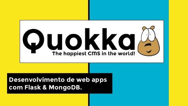 Desenvolvimento de web apps com Flask & MongoDB.