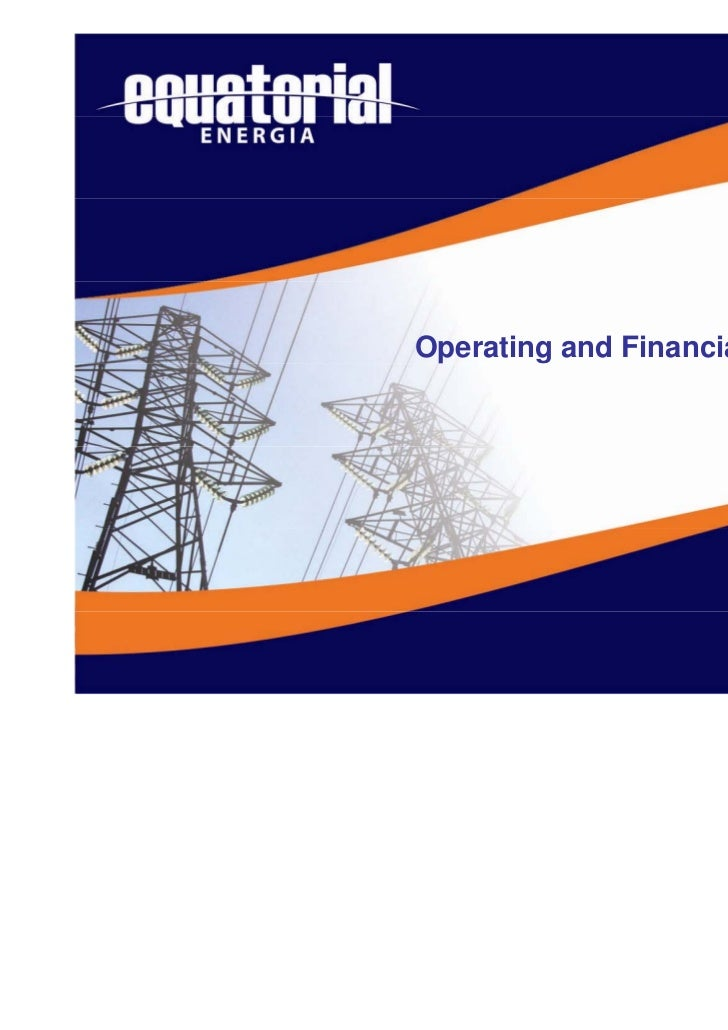 3Q07Operating and Financial Performance