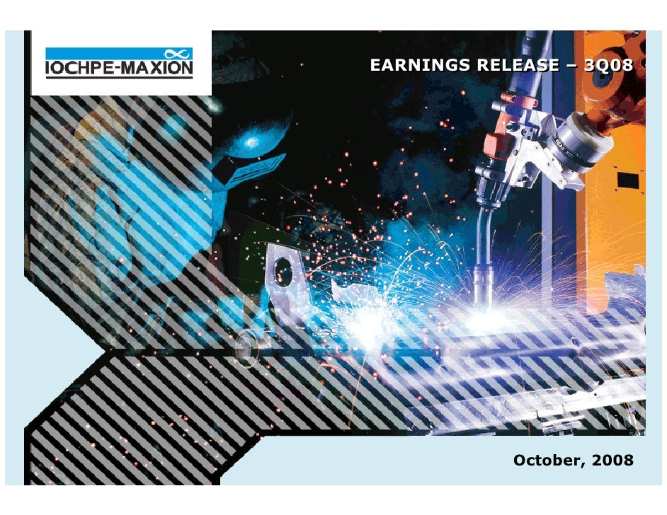 EARNINGS RELEASE – 3Q08 EARNINGS RELEASE – 3Q08                 October, 2008