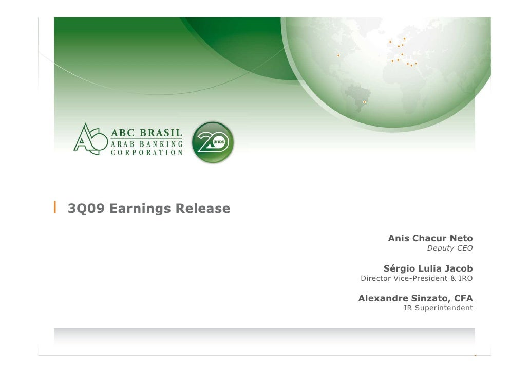 3Q09 Earnings Release                                     Anis Chacur Neto                                              De...