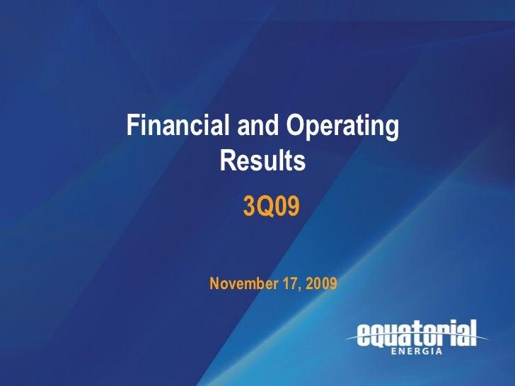 3Q09                             Resultados       Financial and Operating                          Operacionais           ...