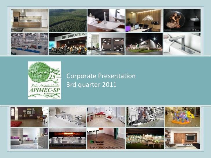 Apresentação CorporativaCorporate Presentation3rd quartertrimestre 2011        3° 2011