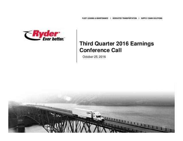 Proprietary and Confidential Third Quarter 2016 Earnings Conference Call October 25, 2016