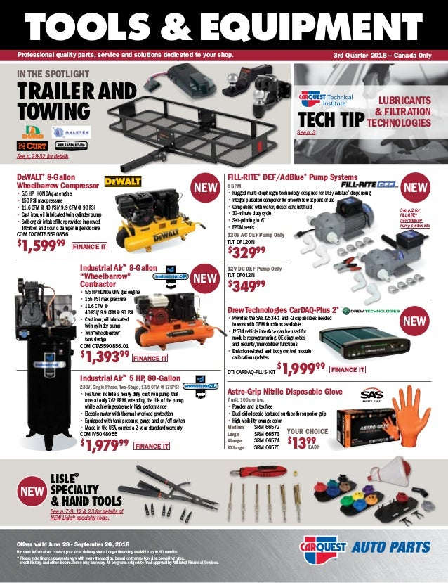 NEW TOOLS &EQUIPMENT Offers valid June 28 - September 26, 2018 For more information, contact your local delivery store. Lo...