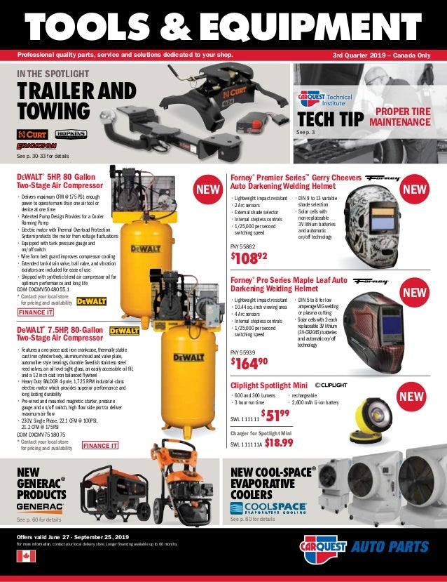 FINANCE IT NEW TOOLS &EQUIPMENT Offers valid June 27 - September 25, 2019 For more information, contact your local deliver...