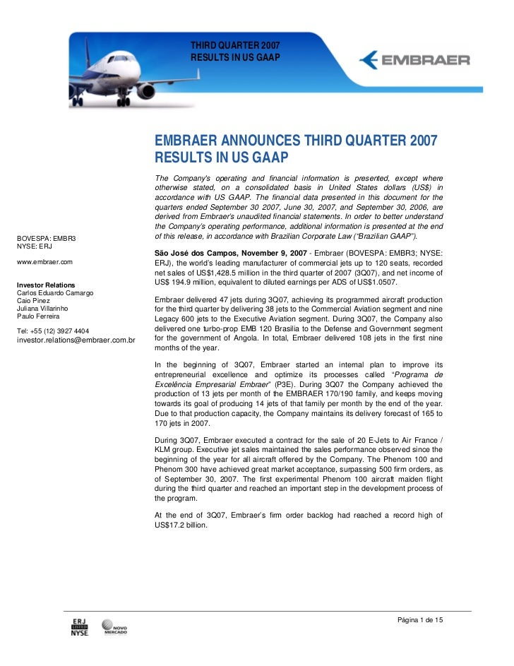 THIRD QUARTER 2007                                              RESULTS IN US GAAP                                    EMBR...