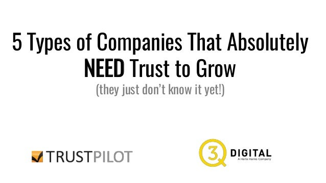 5 Types of Companies That Absolutely NEED Trust to Grow (they just don't know it yet!)