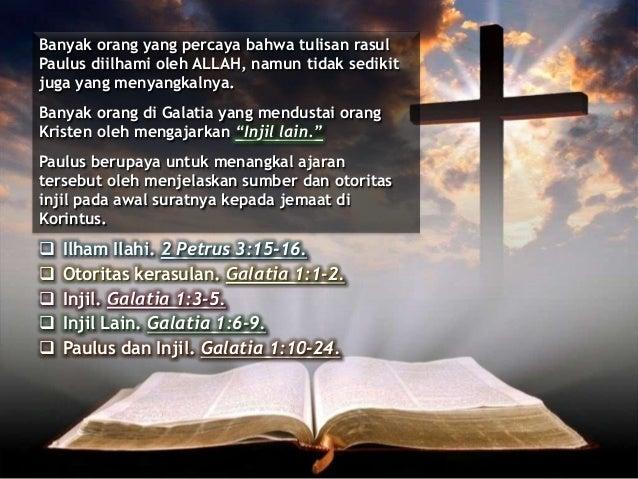 Banyak orang yang percaya bahwa tulisan rasul Paulus diilhami oleh ALLAH, namun tidak sedikit juga yang menyangkalnya. Ban...
