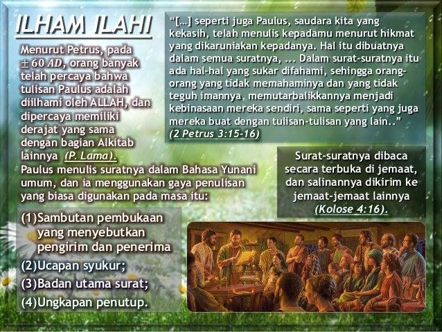 "ILHAM ILAHI ""[…] seperti juga Paulus, saudara kita yang kekasih, telah menulis kepadamu menurut hikmat yang dikaruniakan k..."
