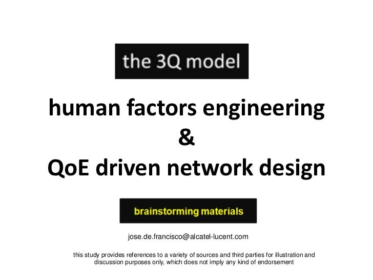 human factors engineering<br />&<br />QoE driven network design<br />jose.de.francisco@alcatel-lucent.com<br />this study ...