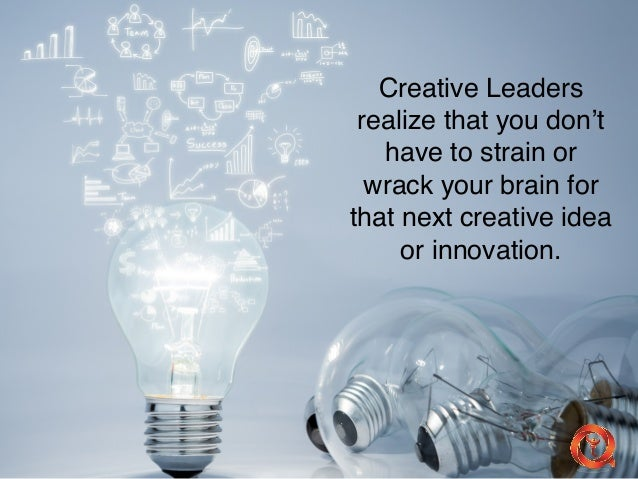 creativity principles 12 principles of creativity are: a belief that creative potential is inside everyone and can be found everywhere a belief that creativity can change things and improve things a belief that mistakes are to be celebrated, learned from and used.