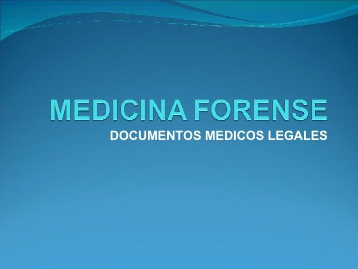 DOCUMENTOS MEDICOS LEGALES