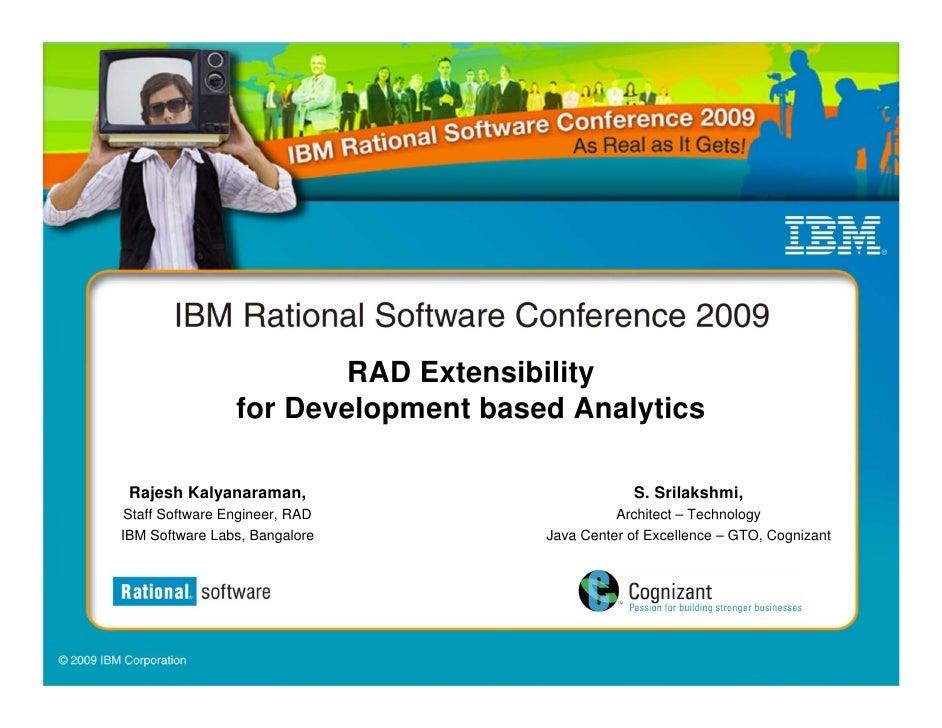 RAD Extensibility                  for Development based Analytics   Rajesh Kalyanaraman,                            S. Sr...