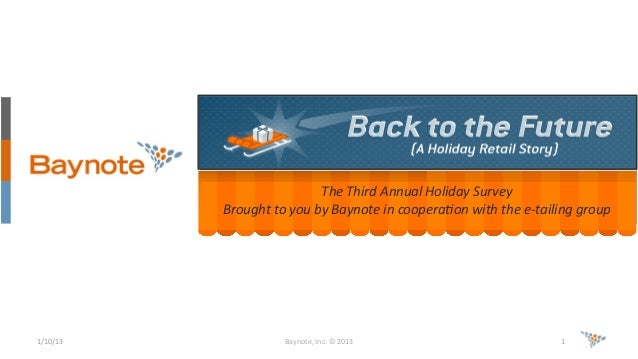 The  Third  Annual  Holiday  Survey   Brought  to  you  by  Baynote  in  coopera8on  with  the ...