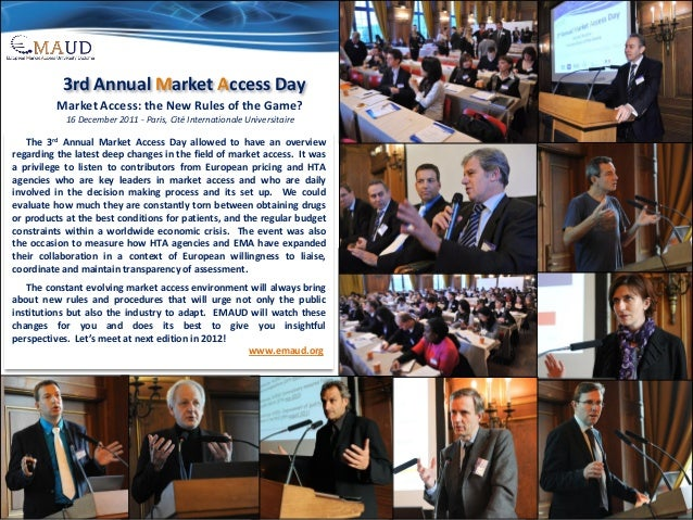 3rd Annual Market Access Day Market Access: the New Rules of the Game? 16 December 2011 - Paris, Cité Internationale Unive...