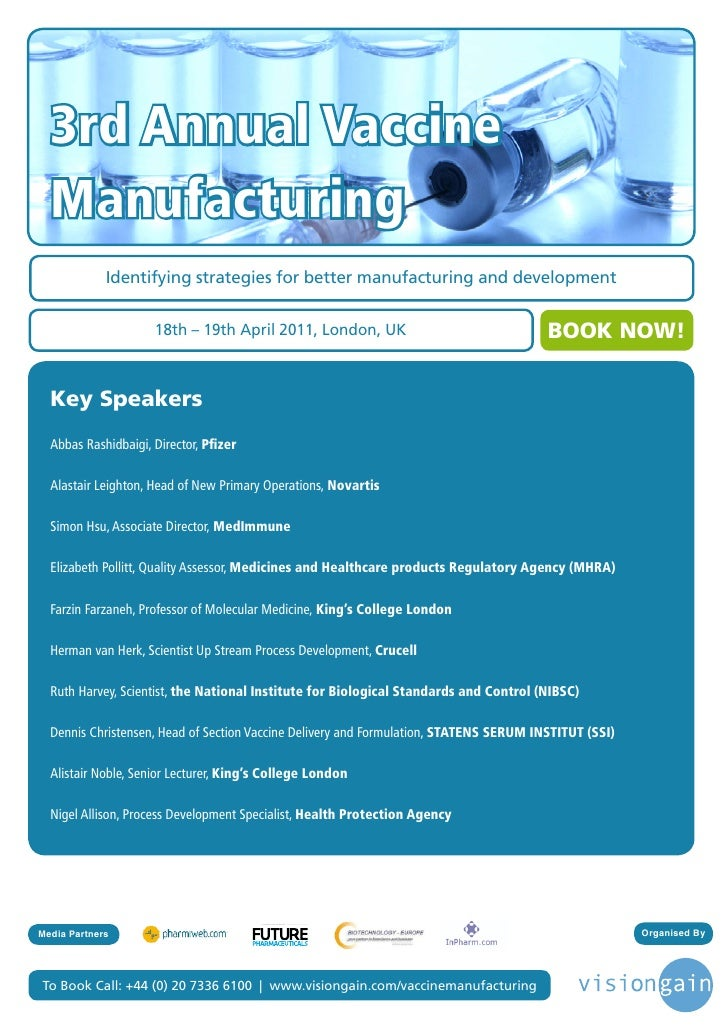3rd Annual Vaccine  Manufacturing             Identifying strategies for better manufacturing and development             ...