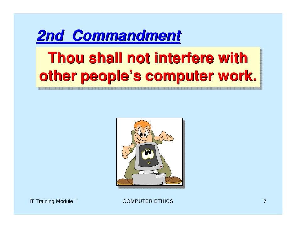 essay ten commandments computer ethics Computer ethics essay 1361 words | 6 pages computer ethics a ten commandments of computer ethics (see appendix a.