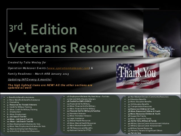 3rd.        Edition     Veterans Resources    Created by Talia Wesley for    O p e r a t i o n M a k e o v e r E v e n t s...