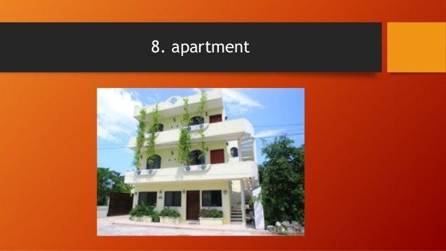 8. Apartment; 10.