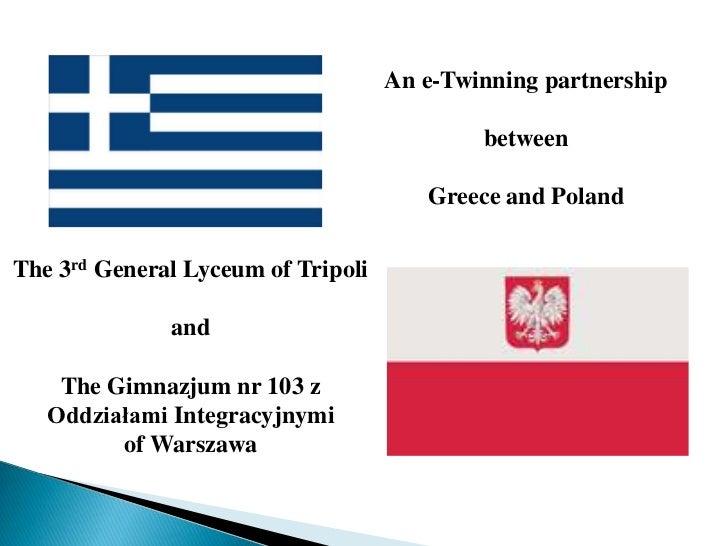 An e-Twinning partnership                                            between                                       Greece ...