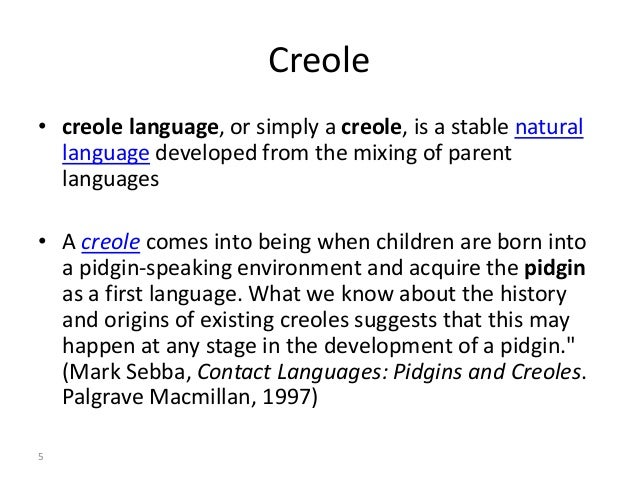 the creole language The louisiana creole language was created by the descendant o f the french colonists and african slaves brought to louisiana and by their creole children it belongs to a special language group, the atlantic creoles, which are languages created by thedescendant of the french colonists and african slaves brought to the americas.