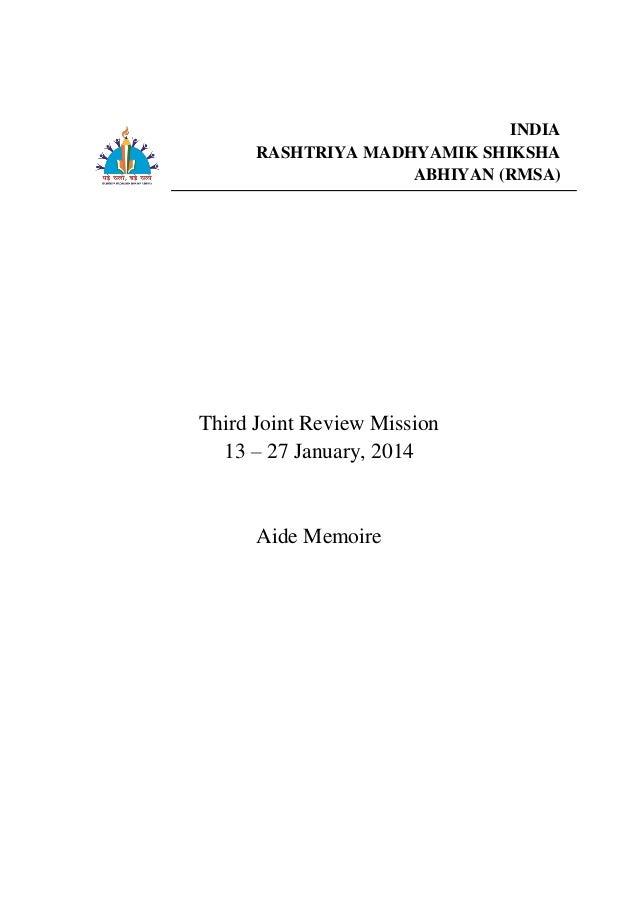 A INDIA RASHTRIYA MADHYAMIK SHIKSHA ABHIYAN (RMSA) Third Joint Review Mission 13 – 27 January, 2014 Aide Memoire