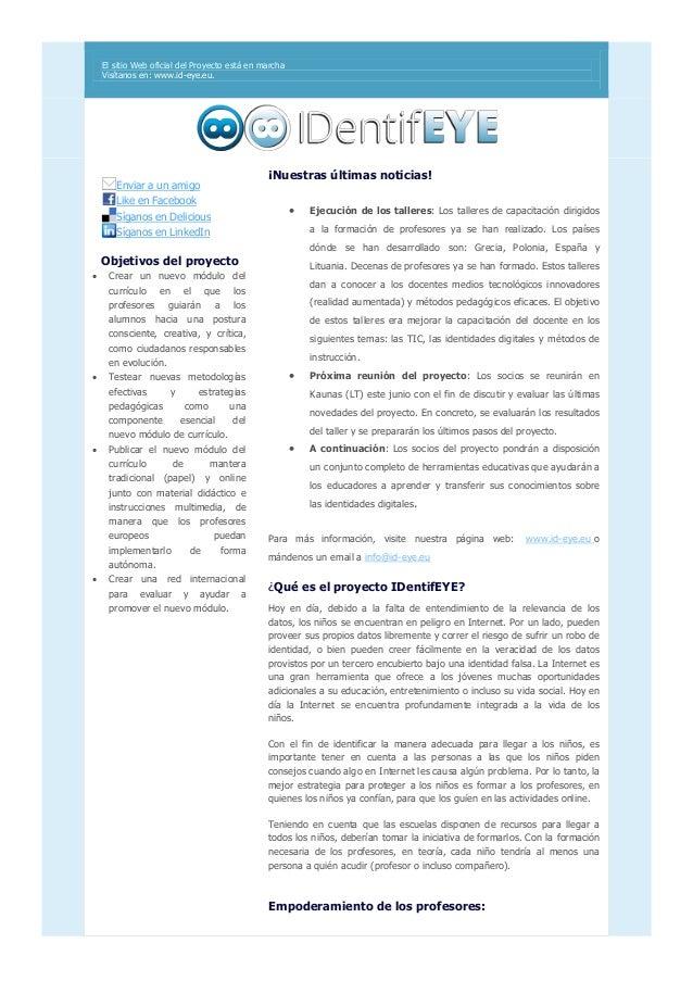 El sitio Web oficial del Proyecto está en marcha Visítanos en: www.id-eye.eu. Enviar a un amigo Like en Facebook Síganos e...