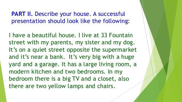 describe my house