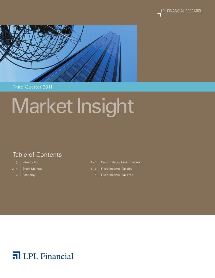 LPL FINANCIAL RESEARCH                                                                MARKET INSIGHTThird Quarter 2011Mark...